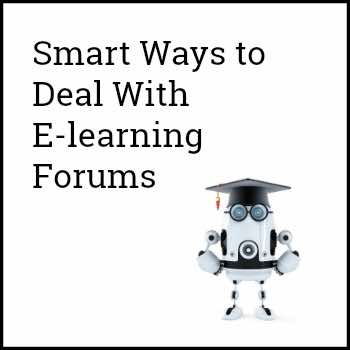 Smart Ways to Deal With E-learning Forums cover