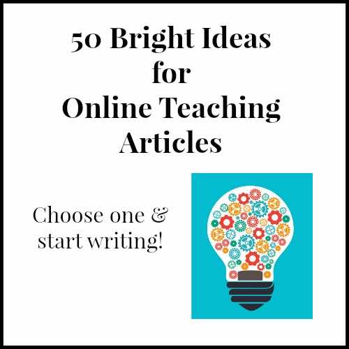 50 Bright Ideas for Online Teaching Articles